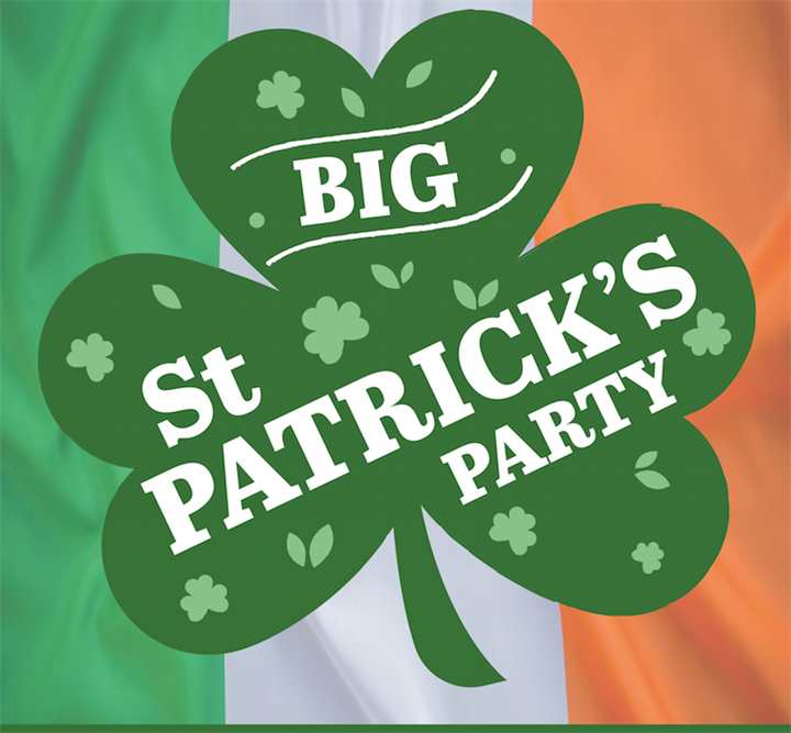 The BIG St Patrick's Party