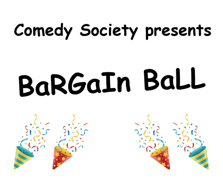 Bargain Ball, Comedy Soc