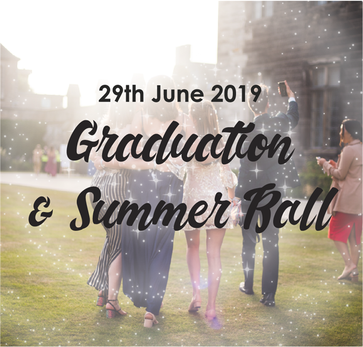 Graduation and Summer Ball 2019