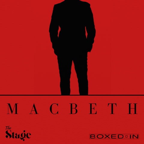 BoxedIn Theatre presents: Macbeth