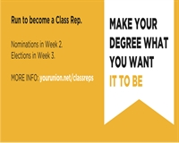 Make your degree what you want it to be. Run to be a Class Rep!