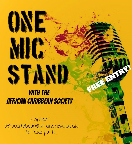 One Mic Stand with the African-Caribbean Society